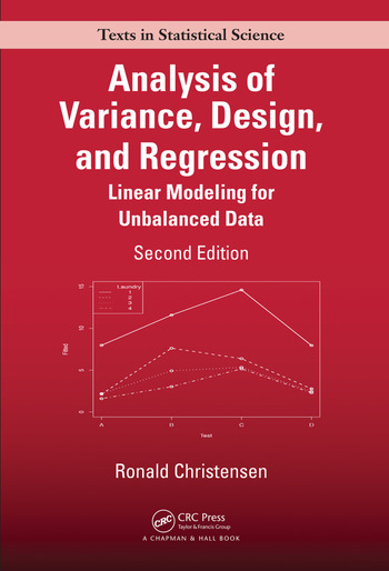 Analysis of Variance, Design, and Regression Linear Modeling for Unbalanced Data, Second Edition book cover