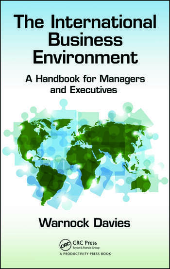 The International Business Environment A Handbook for Managers and Executives book cover