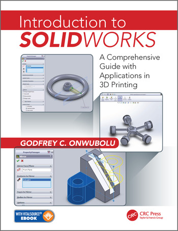 Introduction to SolidWorks A Comprehensive Guide with Applications in 3D Printing book cover