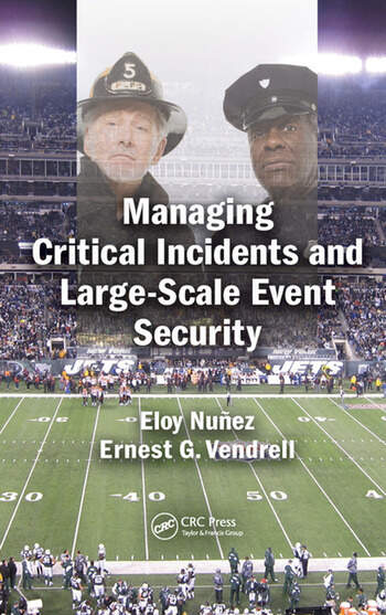 Managing Critical Incidents and Large-Scale Event Security book cover