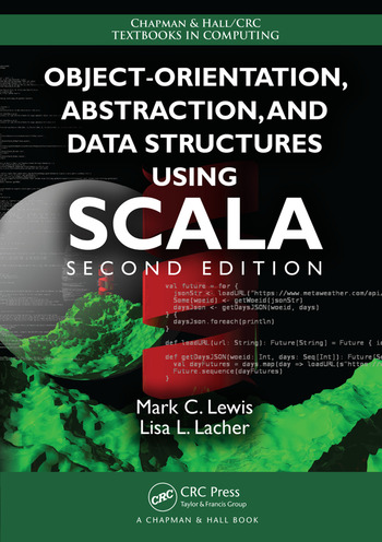 Object-Orientation, Abstraction, and Data Structures Using Scala, Second Edition book cover