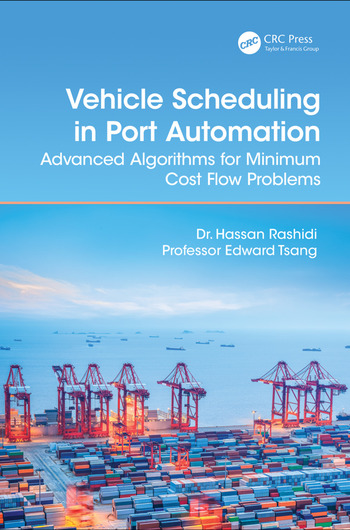 Vehicle Scheduling in Port Automation Advanced Algorithms for Minimum Cost Flow Problems, Second Edition book cover