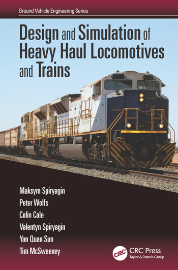 Design and Simulation of Heavy Haul Locomotives and Trains book cover