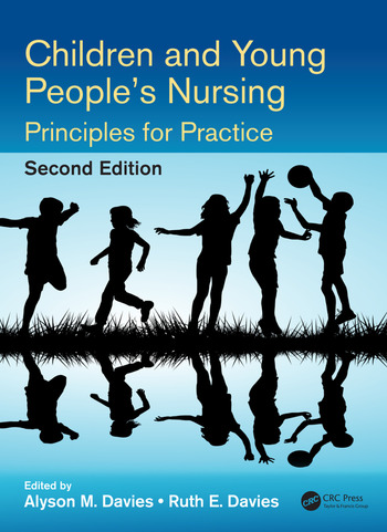 Children and Young People's Nursing Principles for Practice, Second Edition book cover