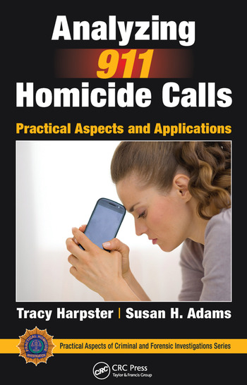 Analyzing 911 Homicide Calls Practical Aspects and Applications book cover