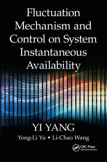 Fluctuation Mechanism and Control on System Instantaneous Availability book cover