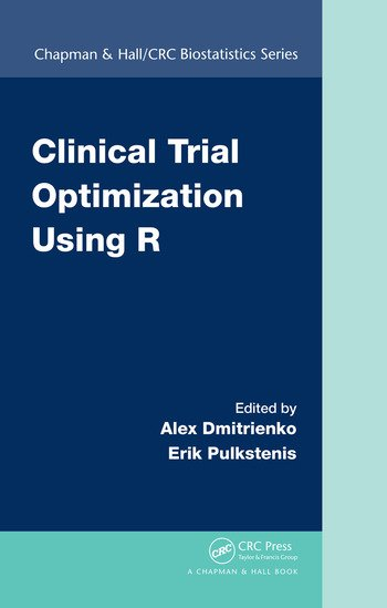 Clinical Trial Optimization Using R book cover