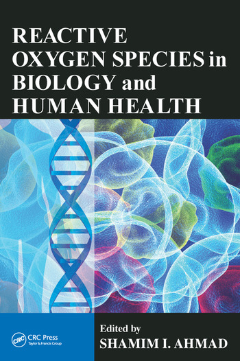 Reactive Oxygen Species in Biology and Human Health book cover
