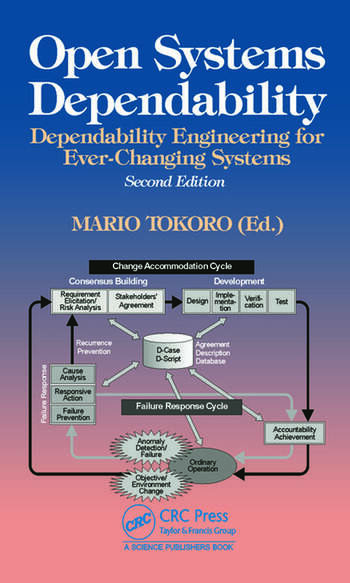 Open Systems Dependability Dependability Engineering for Ever-Changing Systems, Second Edition book cover
