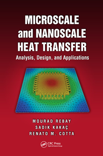 Microscale and Nanoscale Heat Transfer Analysis, Design, and Application book cover
