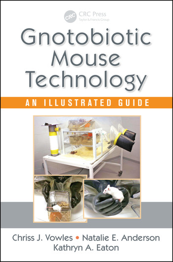Gnotobiotic Mouse Technology An Illustrated Guide book cover