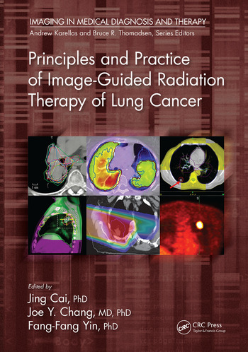Principles and Practice of Image-Guided Radiation Therapy of Lung Cancer book cover