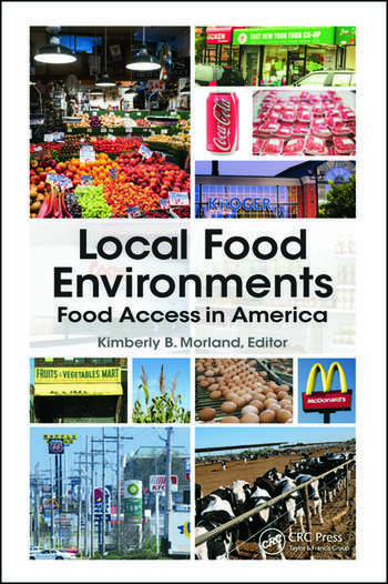 Local Food Environments Food Access in America book cover