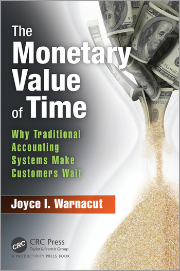 The Monetary Value of Time Why Traditional Accounting Systems Make Customers Wait book cover