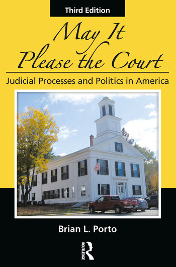 May It Please the Court Judicial Processes and Politics In America book cover
