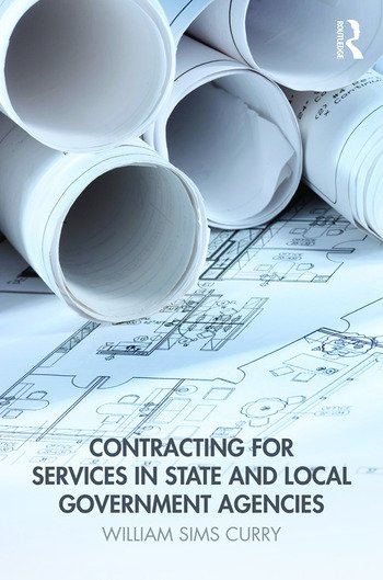 Contracting for Services in State and Local Government Agencies book cover