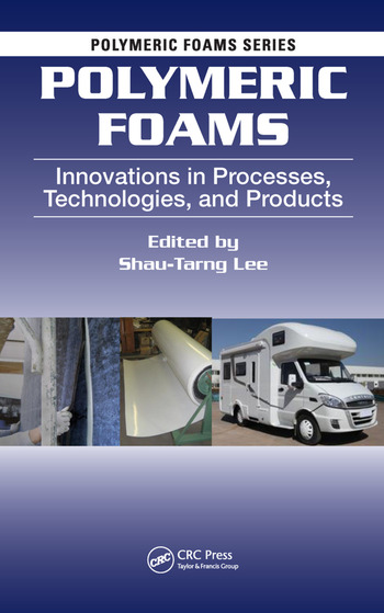Polymeric Foams Innovations in Processes, Technologies, and Products book cover