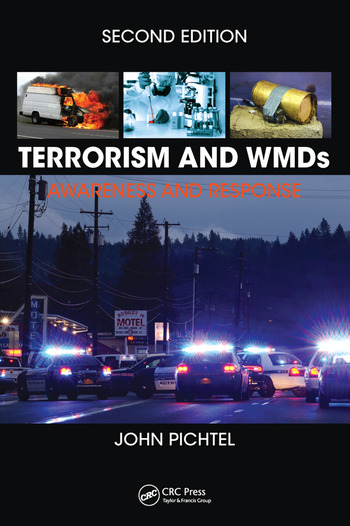 Terrorism and WMDs Awareness and Response, Second Edition book cover