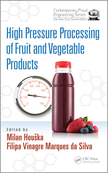 High Pressure Processing of Fruit and Vegetable Products book cover