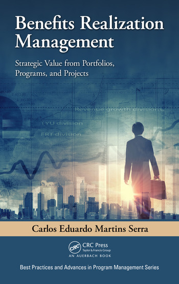 Benefits Realization Management Strategic Value from Portfolios, Programs, and Projects book cover