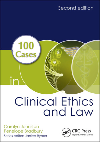 100 Cases in Clinical Ethics and Law book cover