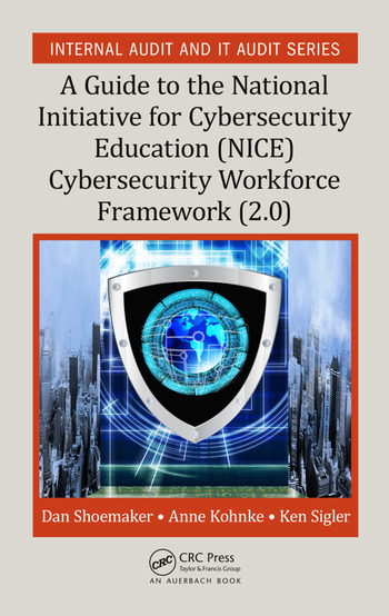 A Guide to the National Initiative for Cybersecurity Education (NICE) Cybersecurity Workforce Framework (2.0) book cover