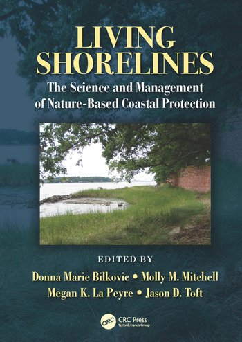 Living Shorelines The Science and Management of Nature-Based Coastal Protection book cover