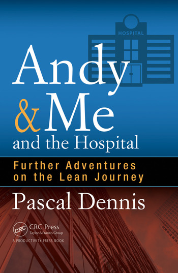 Andy & Me and the Hospital Further Adventures on the Lean Journey book cover