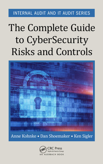 The Complete Guide to Cybersecurity Risks and Controls book cover