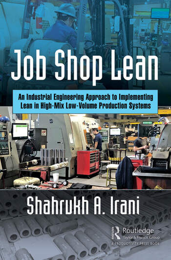 Job Shop Lean An Industrial Engineering Approach to Implementing Lean in High-Mix Low-Volume Production Systems book cover