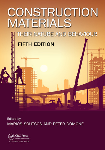 Construction Materials Their Nature and Behaviour, Fifth Edition book cover