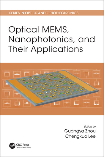 Optical MEMS, Nanophotonics, and Their Applications book cover