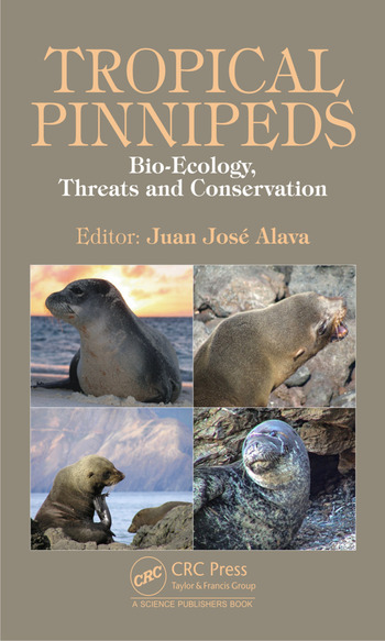 Tropical Pinnipeds Bio-Ecology, Threats and Conservation book cover