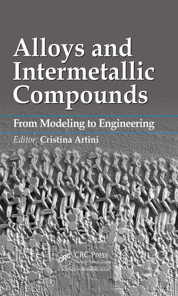 Alloys and Intermetallic Compounds From Modeling to Engineering book cover