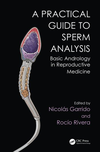 Practical Guide to Sperm Analysis Basic Andrology in Reproductive Medicine book cover