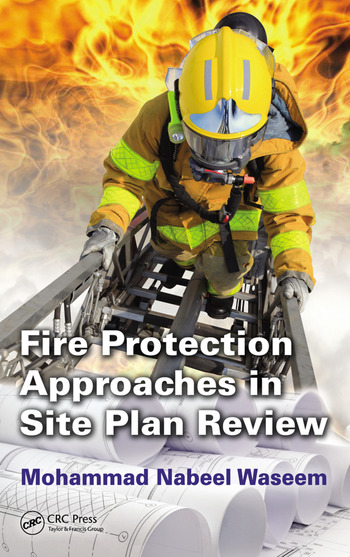 Fire Protection Approaches in Site Plan Review CRC Press Book – What Is A Site Plan Review