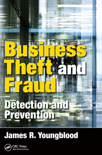 Business Theft and Fraud Detection and Prevention book cover
