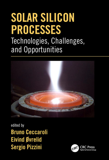 Solar Silicon Processes Technologies, Challenges, and Opportunities book cover