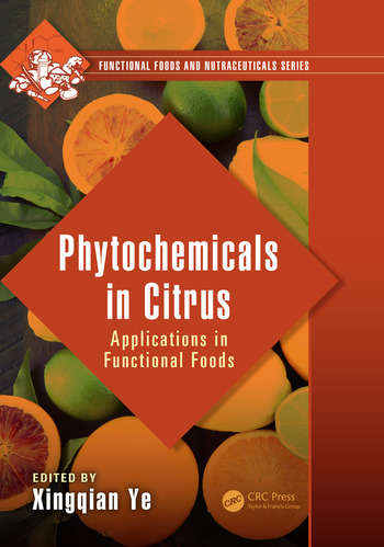 Phytochemicals in Citrus Applications in Functional Foods book cover