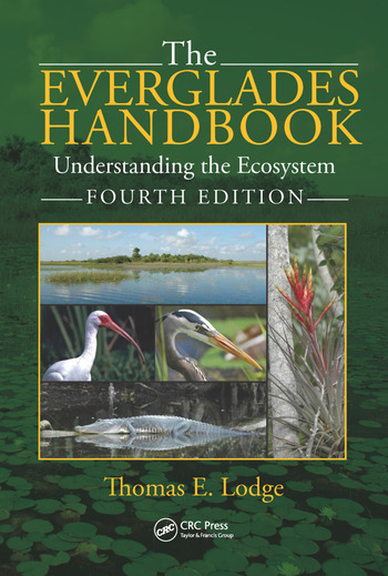 The Everglades Handbook Understanding the Ecosystem, Fourth Edition book cover