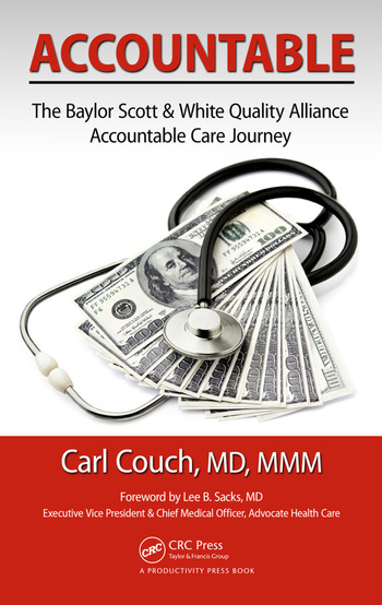 Accountable The Baylor Scott & White Quality Alliance Accountable Care Journey book cover