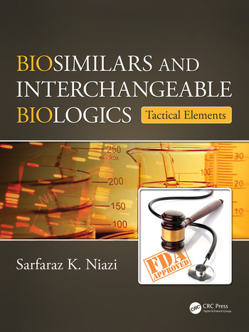 Biosimilars and Interchangeable Biologics Tactical Elements book cover