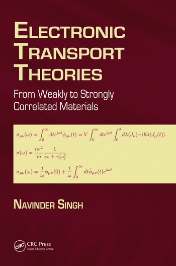 Electronic Transport Theories From Weakly to Strongly Correlated Materials book cover