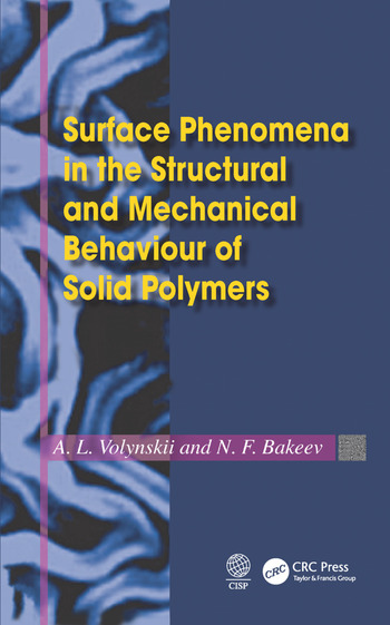 Surface Phenomena in the Structural and Mechanical Behaviour of Solid Polymers book cover