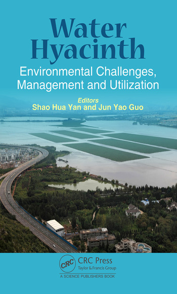 Water Hyacinth Environmental Challenges, Management and Utilization book cover