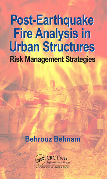 Post-Earthquake Fire Analysis in Urban Structures Risk Management Strategies book cover