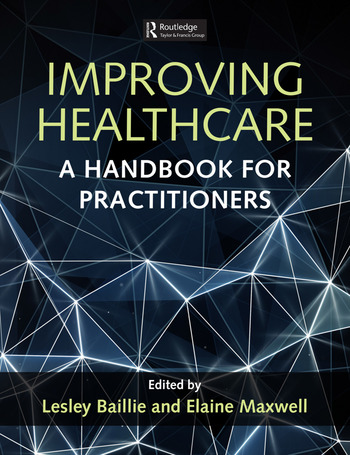 Improving Healthcare A Handbook for Practitioners book cover