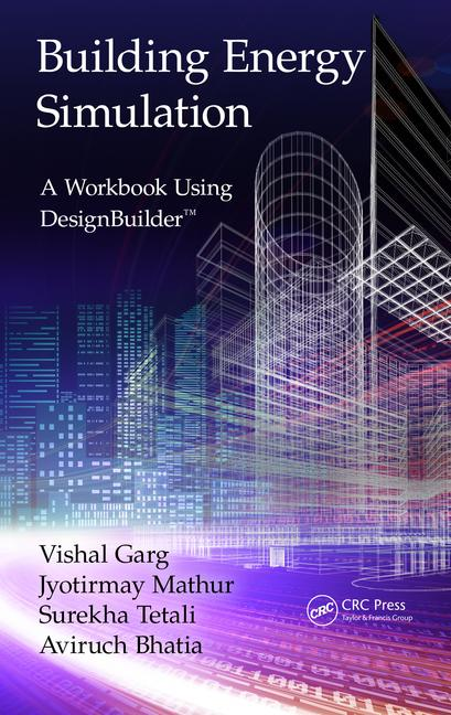 Building Energy Simulation A Workbook Using DesignBuilder™ book cover