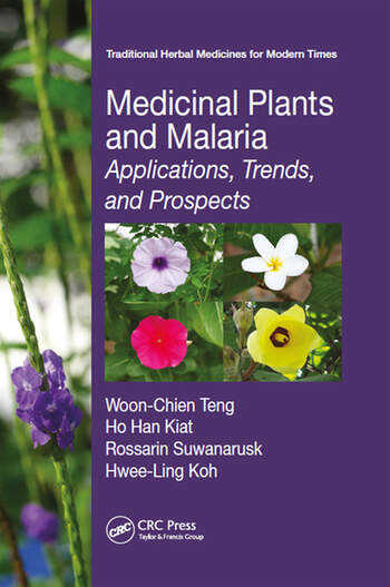 Medicinal Plants and Malaria Applications, Trends, and Prospects book cover