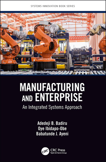 Manufacturing and Enterprise An Integrated Systems Approach book cover